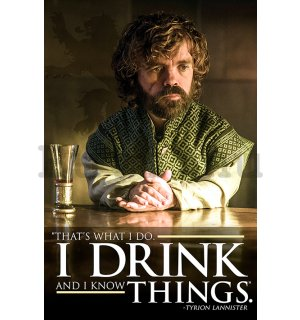 Plakát - Game of Thrones (I Drink and I Know Things)