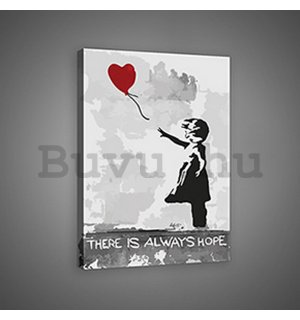 Vászonkép: There is Always Hope (graffiti) - 75x100 cm