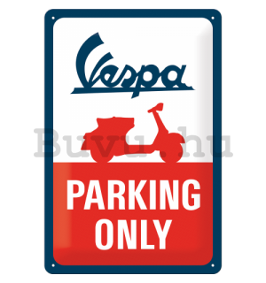 Fémtáblák: Vespa Parking Only - 30x20 cm