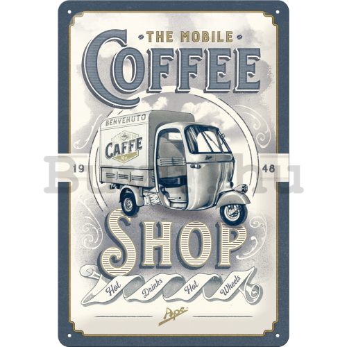 Fémtáblák: The Mobile Coffee Shop - 30x20 cm