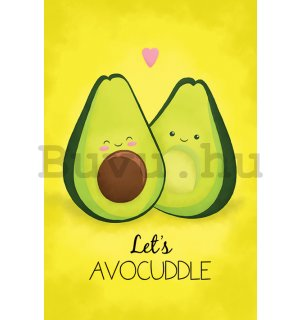 Plakát - Avocado (Let's Avocuddle)