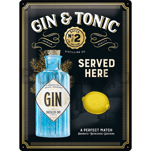 Fémtáblák: Gin & Tonic Served Here (Special Edition) - 40x30 cm