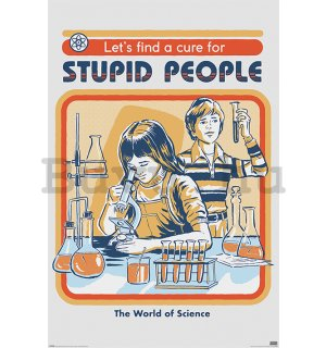 Plakát - Let's Find a Cure For Stupid People, Steven Rhodes