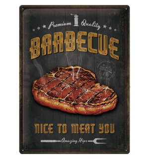Fémtáblák: Barbecue Nice To Meat You - 40x30 cm