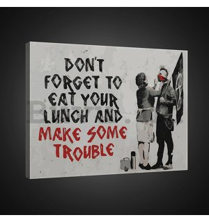 Vászonkép: Dont Forget to Eat Your Lunch (graffiti) - 75x100 cm