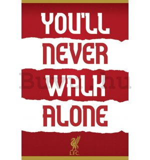 Plakát - Liverpool FC (You'll Never Walk Alone)