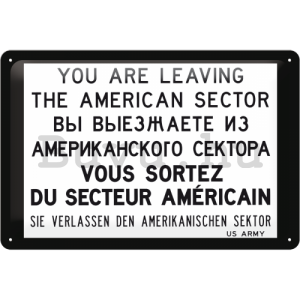 Fémtáblák – You are leaving the american sector