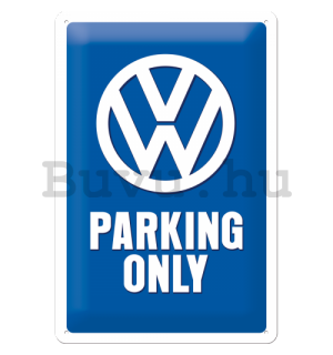 Fémtáblák: VW Parking Only - 30x20 cm