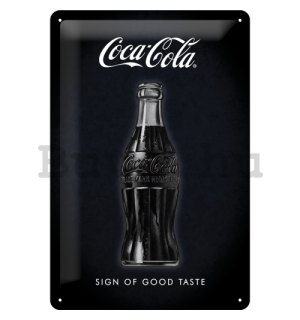 Fémtáblák: Coca-Cola (Sign of Good Taste) - 30x20 cm