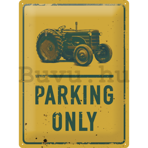 Fémtáblák – Traktor Parking Only