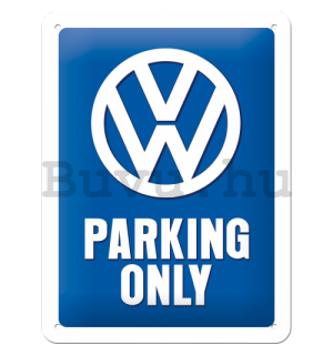 Fémplakát: VW Parking Only - 20x15 cm