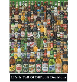 Plakát - Life Is Full Of Difficult Decisions