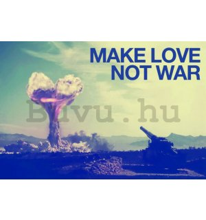 Plakát - Make Love Not War